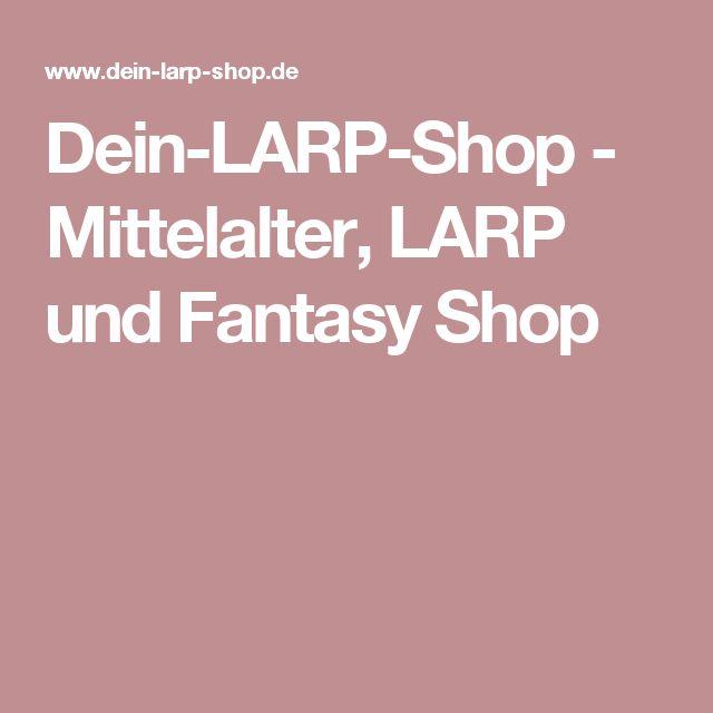 Dein-LARP-Shop - Mittelalter, LARP und Fantasy Shop