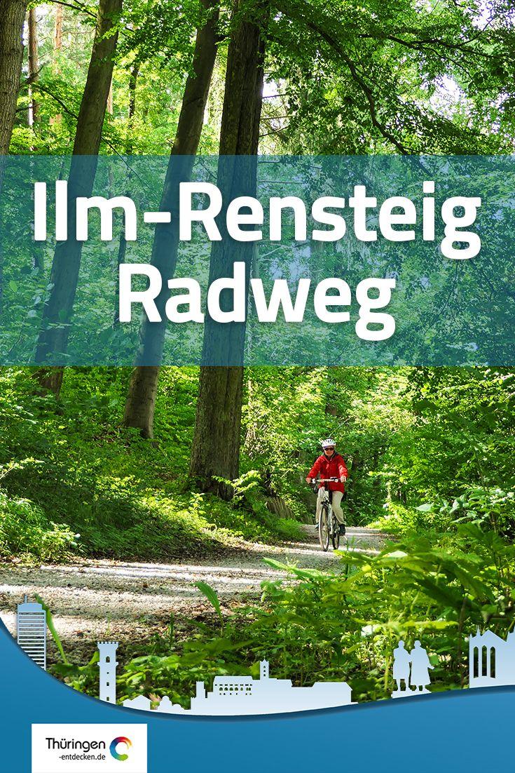 Ilm Rennsteig Radweg Radweg Rennsteig Rennsteig Radweg