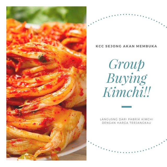 KCC Sejong akan membuka Group Buying Kimchi untuk teman-teman Jogja