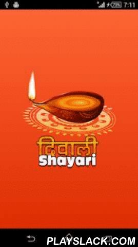 Diwali Shayari  Android App - playslack.com ,  Enjoy the huge collection of Diwali Shayari to share with your friends and family by whatsapp , facebook, SMS, email, Chats, etc. Click on the shayari and choose the app from the dialogue through which you want to send the message. This app has wonderful Diwali Wishes message and Diwali shayari that are perfect use for wishing Diwali. Download this app and send ✿Diwali Messages ✿and ✿Diwali Shayari✿ to your relatives. Now start wishing Happy…