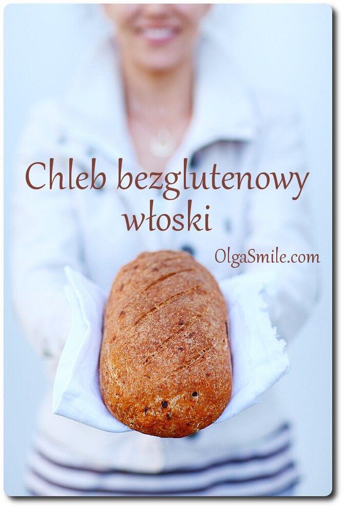 Chleb bezglutenowy włoski - przepis Olgi Smile