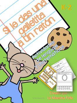 """Actividades de matemáticas y lenguaje para a acompañar el libro """" Si le das una galletita a un raton. Incluyo juegos para centros/ talleres y material interactivo.Pared de palabras Contar las sílabas / poner un sujetapapeles en el número de sílabas Elementos del cuento Orden de secuencias Sumas"""