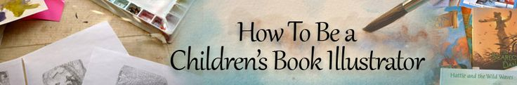how to be a childrens book illustrator