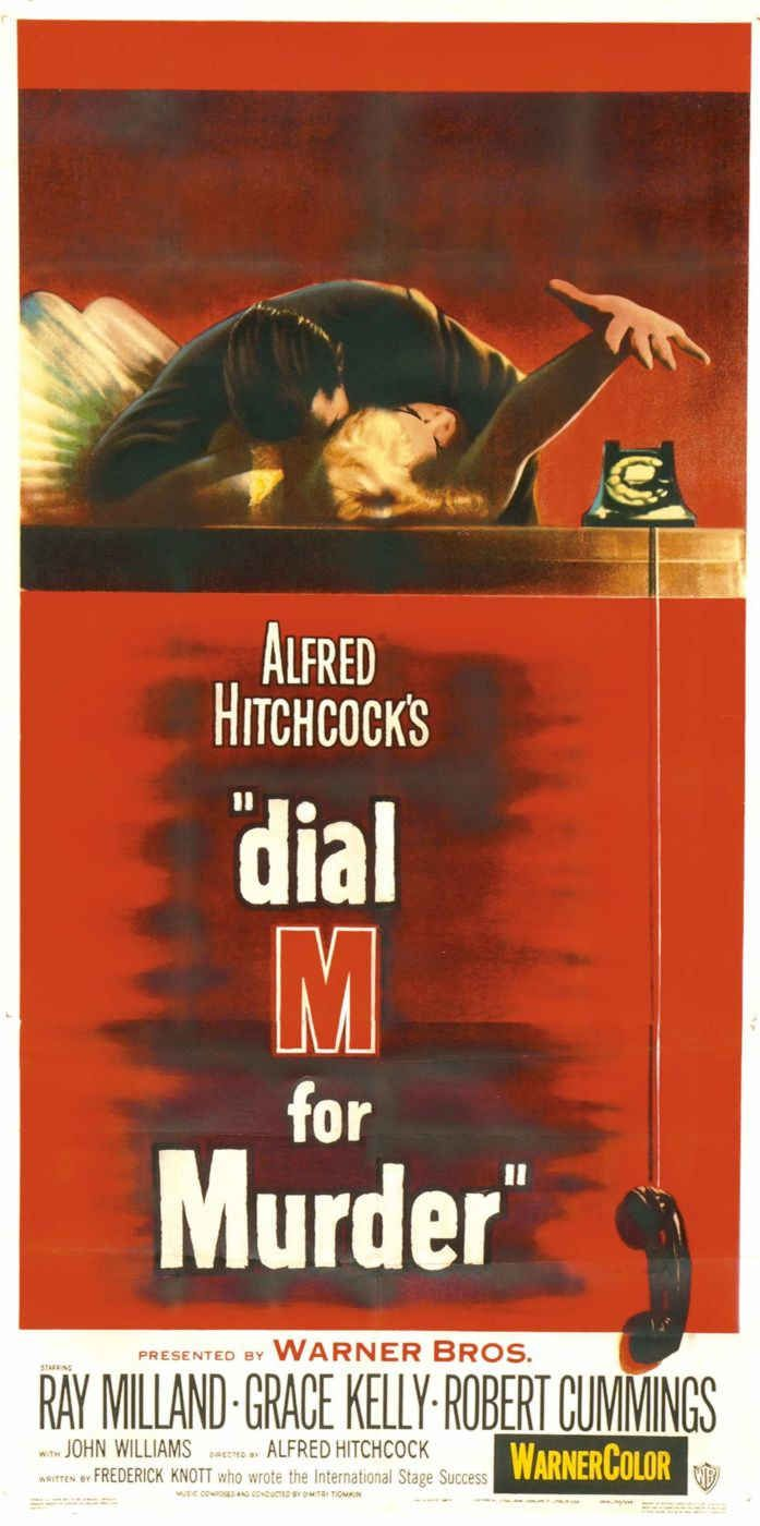 Dial M For Murder (1954) Alfred Hitchcock's masterpiece. Former tennis champ Tony Wendice, who concocts a plan to kill his rich but unfaithful wife, who's embroiled in a liaison with a writer. When Tony's plans go awry, he improvises a second act of deceit, but the entire bloody affair turns out to be far messier than he expected. John Williams plays a sly Scotland Yard inspector.  Ray Milland, Grace Kelly, Robert Cummings...18c