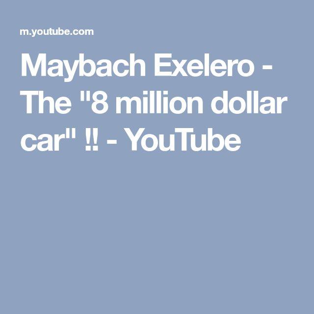 "Maybach Exelero - The ""8 million dollar car"" !! - YouTube"