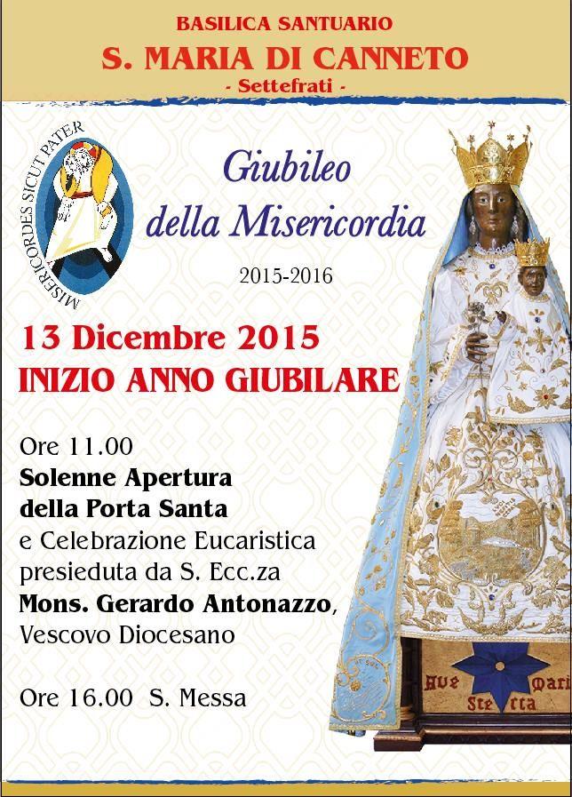 13 Dicembre 2015 Giubileo della Misericordia  ...  Basilica Santuario di Santa Maria di Canneto...Apertura della Porta Santa ore 11.00....