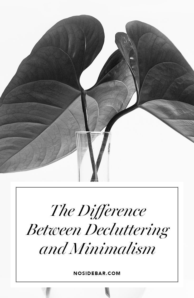 So what, exactly, is the difference between decluttering and minimalism? It's pretty simple: decluttering is an action, while minimalism is a lifestyle.