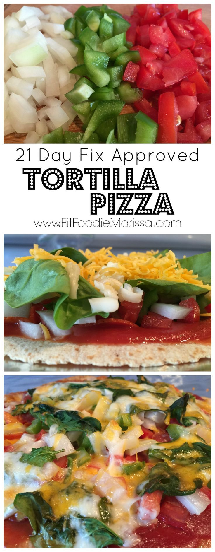 Simple and delicious 21 Day Fix approved tortilla pizza. This is one recipe you won't regret trying! http://www.fitfoodiemarissa.com