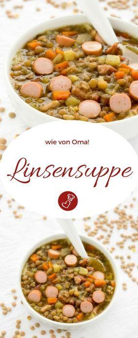 Suppenrezepte, Linsenrezepte – Köstliche Linsensuppe wie Oma auf dem Foodblo …   – Blogger – Suppen & Eintöpfe