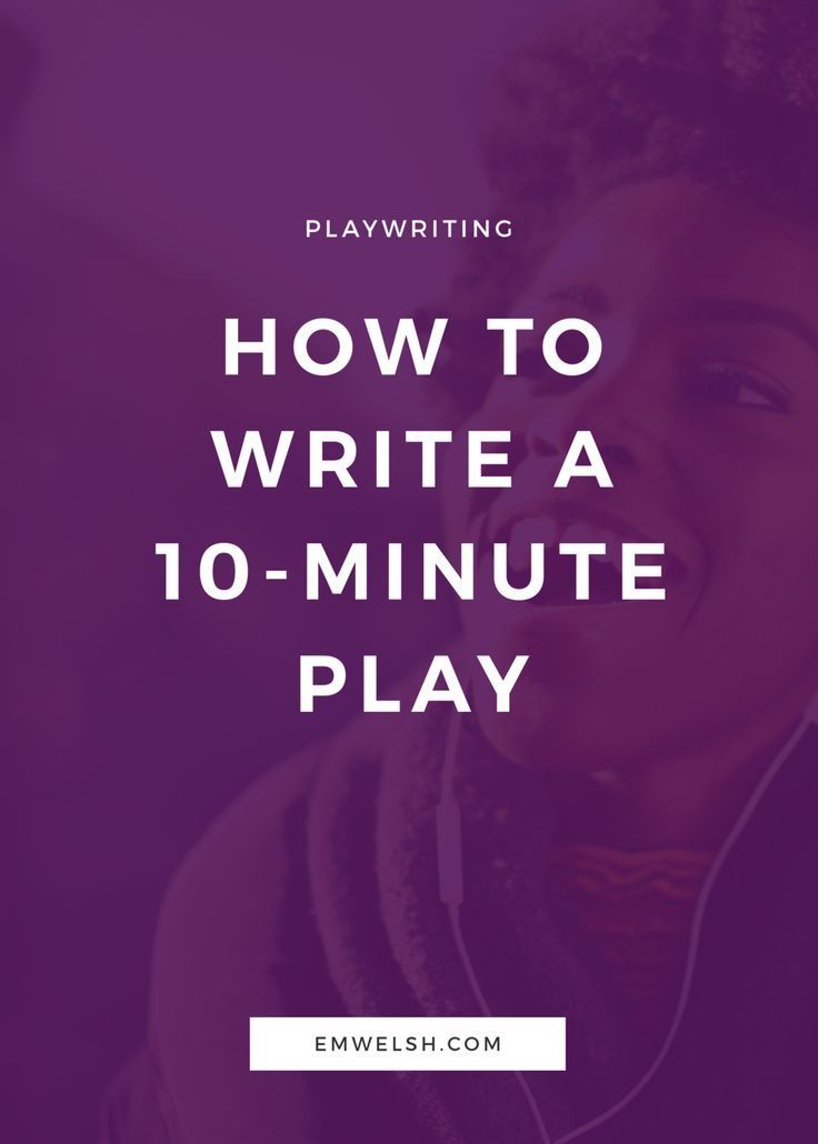 How to Write a 10-Minute Play | High School English | Script