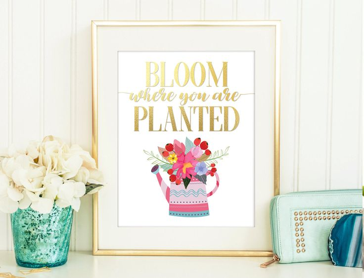 Un favorito personal de mi tienda de Etsy https://www.etsy.com/es/listing/560751325/bloom-where-you-are-planted-printable