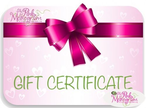 Looking for just the right thing but having trouble deciding Let them choose by giving a The Pink Monogram gift card You choose the amoun