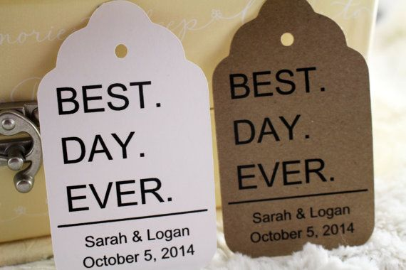BEST. DAY. EVER. Favor Tags Perfect for by SillyLoveSongCustoms