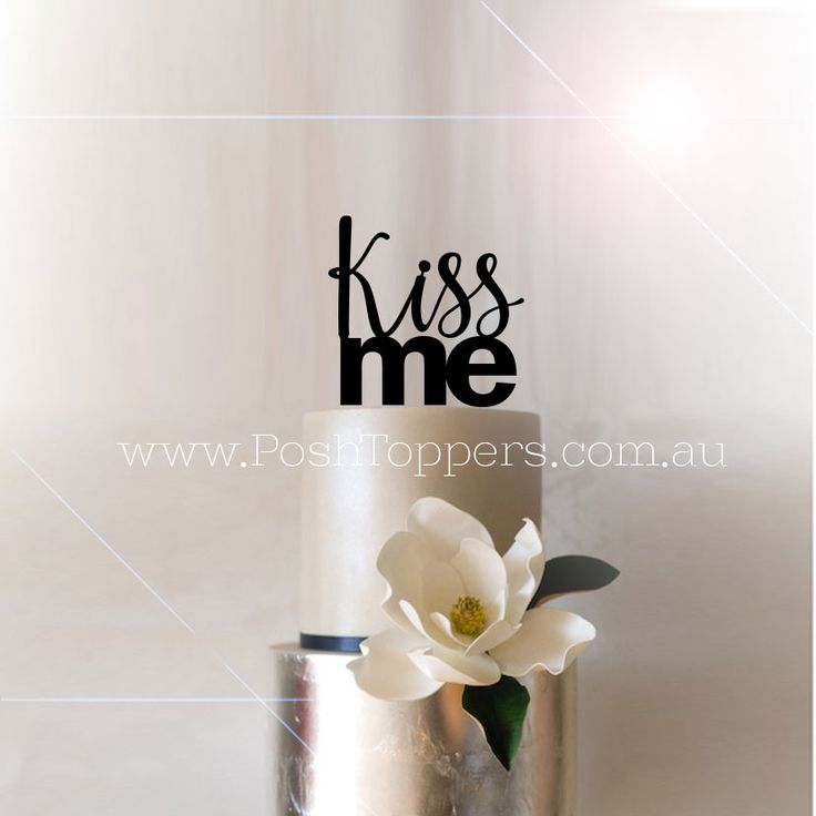 Kiss Me - Wedding Cake Toppers Australia