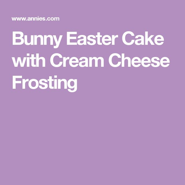 Bunny Easter Cake with Cream Cheese Frosting
