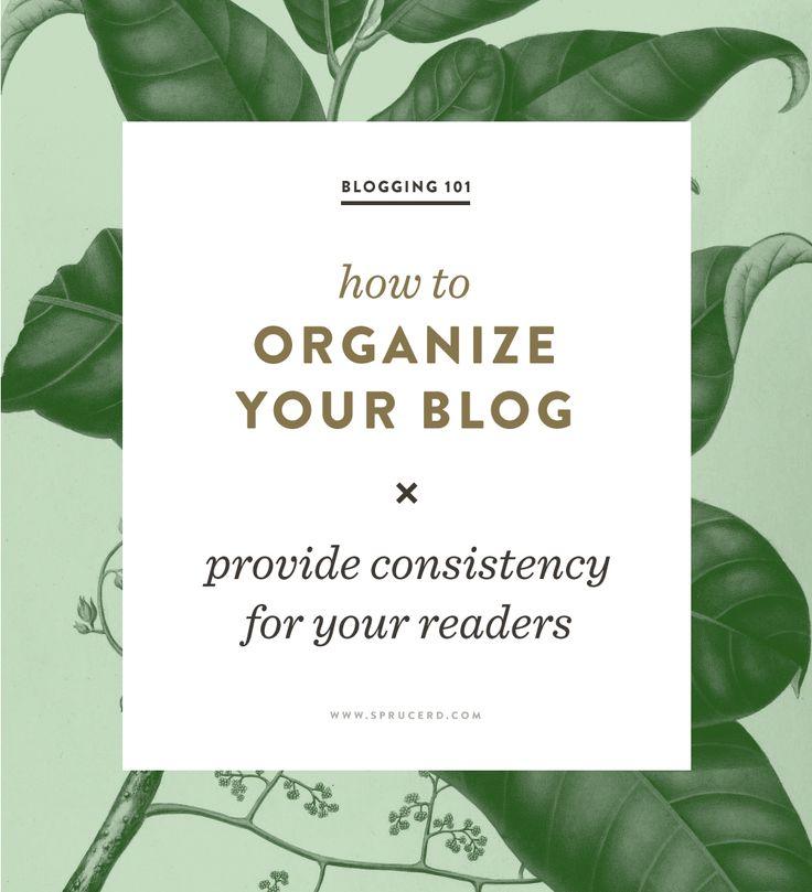 How to Organize Your Blog | Spruce Rd. #blogging #freelance #designresource