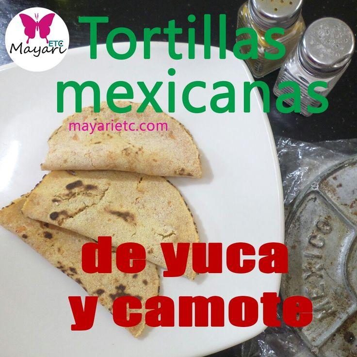 Estas deli-saludables tortillas mexicanas son un excelente sustituto de las tortillas de maíz y trigo. La receta en  http://mayarietc.com/2016/12/23/tortillas-mexicanas-de-yuca-y-camote/