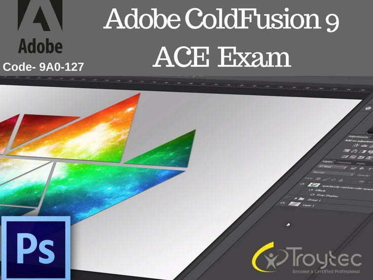study dumps #Adobe ColdFusion #9 ACE Exam #Code- 9A0-127 visit@:http://www.troytec.com/9A0-127-exams.html