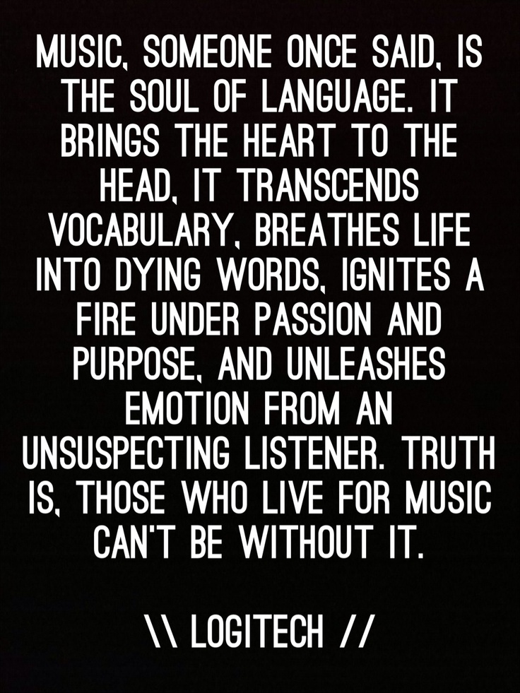 Music is the soul of language. I love this quote, so I decided it deserved being made into a picture. :)