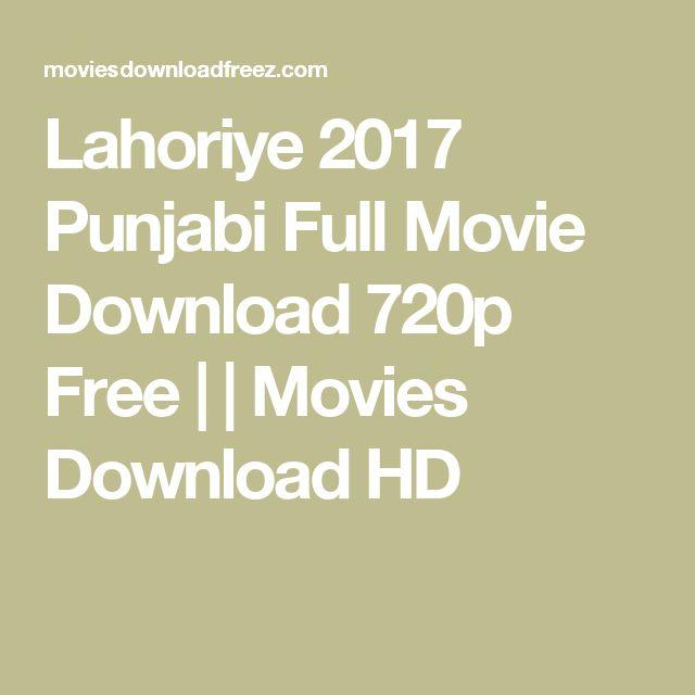 Lahoriye 2017 Punjabi Full Movie Download 720p Free | | Movies Download HD -Watch Free Latest Movies Online on Moive365.to