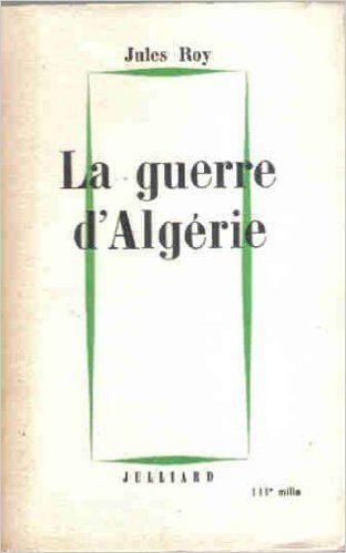 La guerre d'Algérie / Jules Roy