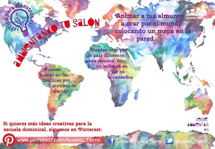 #tipsparamaestros #oración #mundo #ambientar #salón @Buena_Tierra_  te anima a orar por el mundo con tus niños y adolescentes