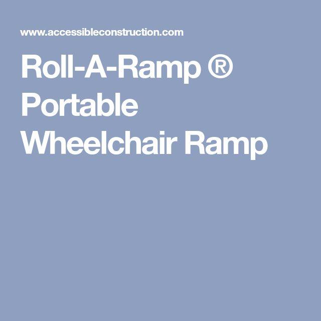 Roll-A-Ramp ® Portable Wheelchair Ramp