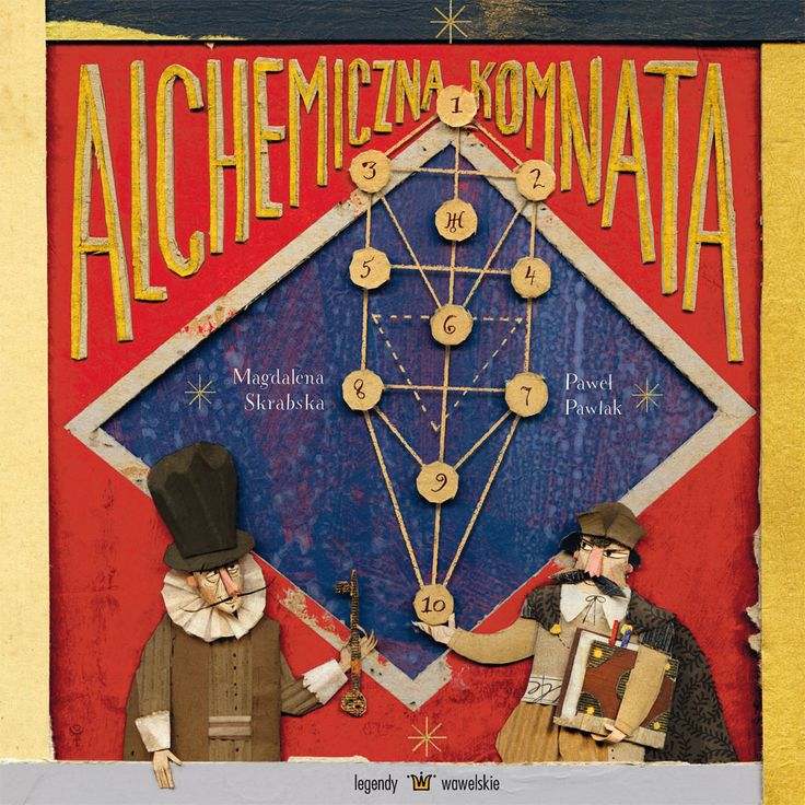 """The Alchemist's Chamber (Polish title: Alchemiczna komnata) by Magdalena Skrabska and illustrated by Paweł Pawlak is another title in the """"Legends of Wawel"""" series, inspired by the adventures of King Sigismund III and the alchemist  Sędziwój. Full of mysterious potions and experiments, it revives the magical grandeur of the Kraków castle, which continues to awe tourists from all over the world today."""
