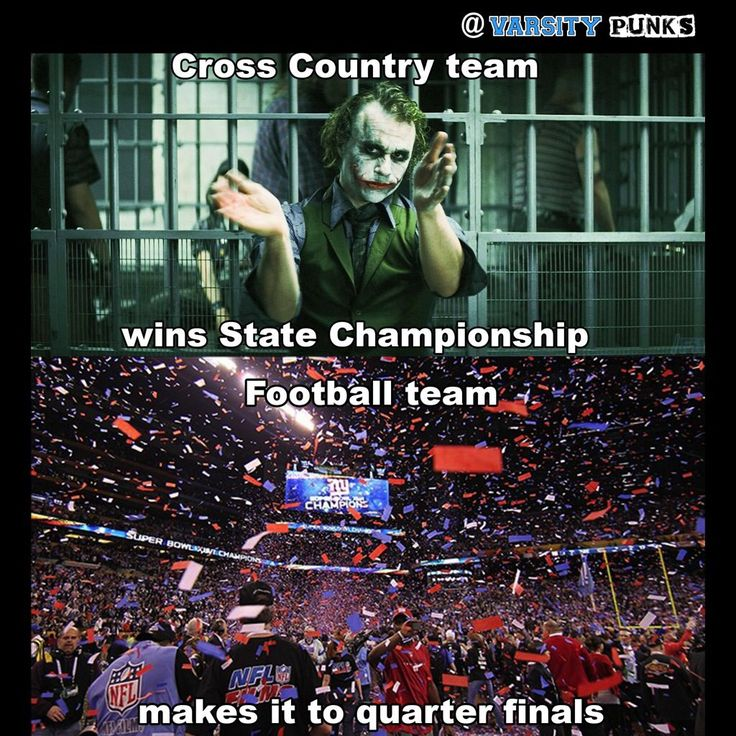 Cross country meme. Running meme. Champions. Football meme. The Joker. XC.