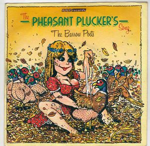 "Barrow Poets - PHEASANT PLUCKERS SONG / BALLAD OF BARKING CREEK (7"")"