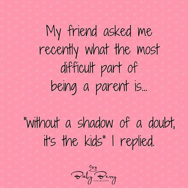Parenting quotes, memes, kids memes, funny, kids quotes, quotes about kids, mum quotes, sarcastic quotes,