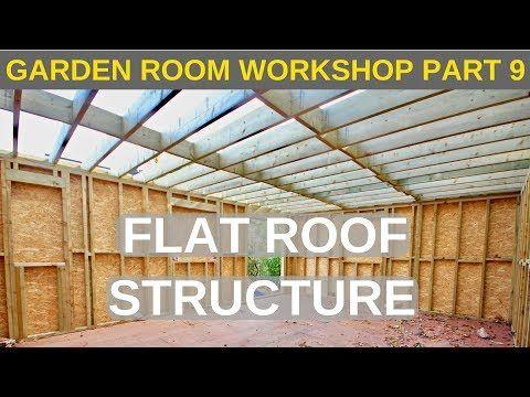 Garden Room Workshop Part 9 Flat Roof Structure Youtube Roof Structure Garden Room Flat Roof