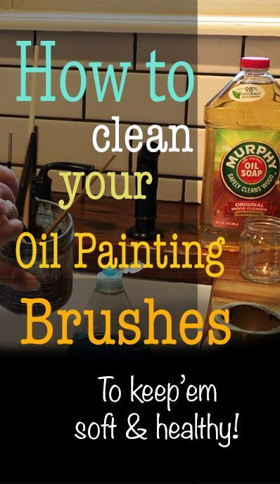 How to clean your oil painting brushes, oil painting lessons, oil painting, tutorials, tips, how to oil paint, Creative …
