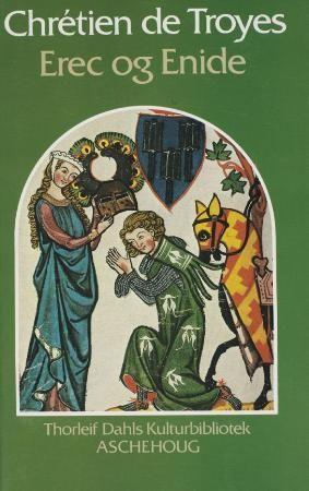 """""""Erec og Enide"""" av Chrétien de Troyes"""