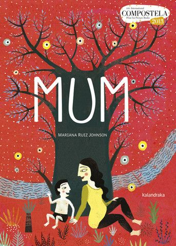 """Mum"" Mariana Ruiz Johnson / Bilderbuch Englisch"