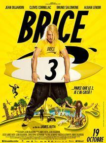 Brice 3 - film 2015 - AlloCiné
