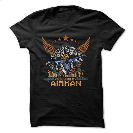 Air Force T-Shirt - Serve Your Country, Sleep With An A - #polo shirt #green hoodie. PURCHASE NOW => https://www.sunfrog.com/Jobs/Air-Force-T-Shirt--Serve-Your-Country-Sleep-With-An-Airman.html?60505
