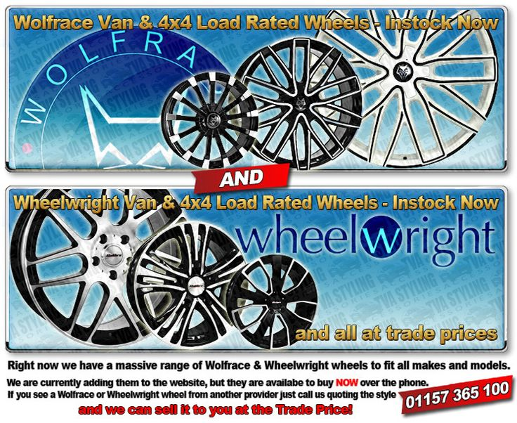 Right now we have a massive range of Wolfrace and Wheelwright wheels to fit all makes and models. We are currently adding them to the website, but they are availabe to buy NOW over the phone. If you see a Wolfrace or Wheelwright wheel from another provider just call us quoting the style and we can sell it to you at the Trade Price!