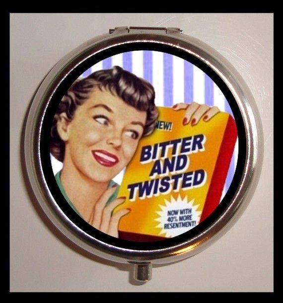 Bitter and Twisted Retro Humor by sweetheartsinner on Etsy, $7.50...on a PILLBOX for your meds
