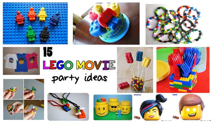 15 Lego Movie Birthday Party Ideas