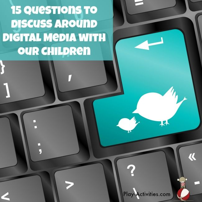 Good questions to start the conversations about digital media for elementary and middle schoolers. | Play-Activities.com