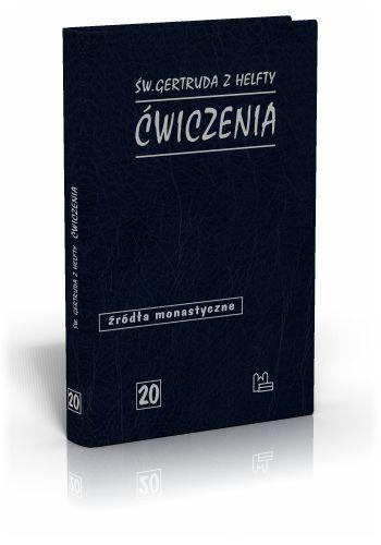 Św. Gertruda z Helfty Ćwiczenia  http://tyniec.com.pl/product_info.php?products_id=494