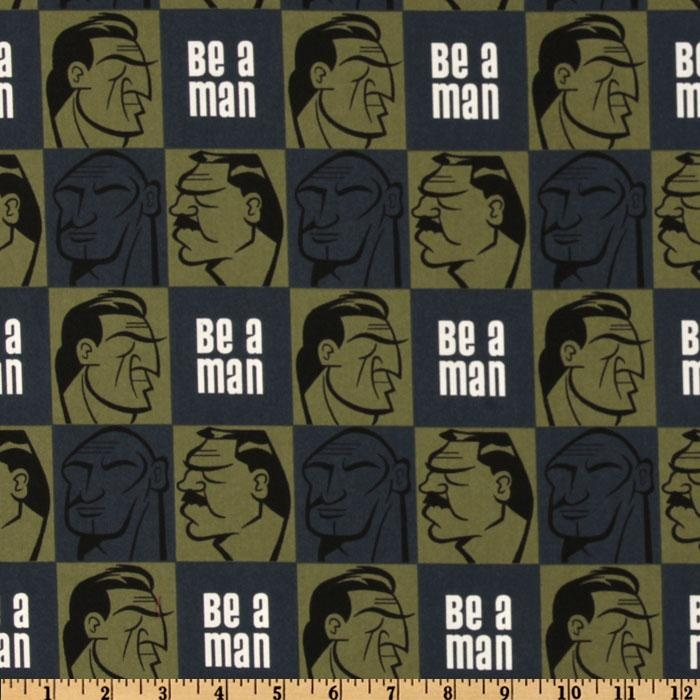 """""""Be a man!"""" By Meagan"""