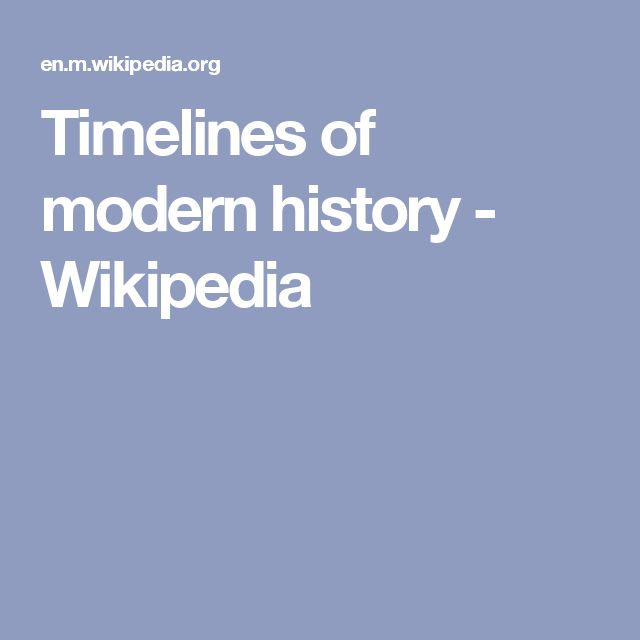 Timelines of modern history - Wikipedia