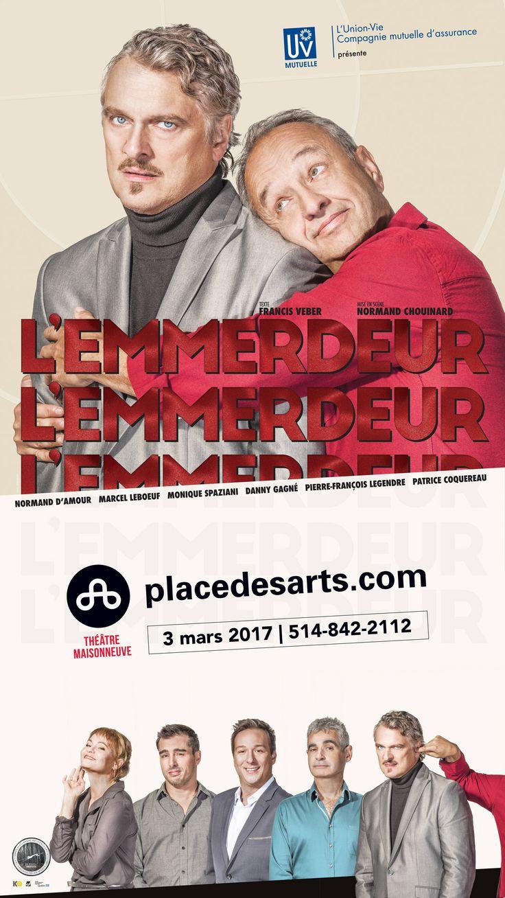 L'EMMERDEUR - 3 mars 2017 au Théâtre Maisonneuve de la Place des Arts. Une comédie de Francis Veber, auteur « Le Dîner de Cons ». Mettant en vedette Marcel Lebœuf, Normand D'Amour. Mise en scène de Normand Chouinard.