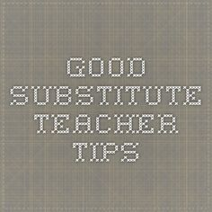 Good substitute teacher tips