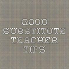 Good substitute teacher tips