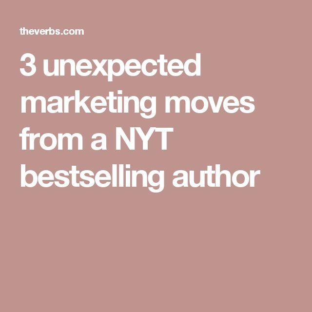 3 unexpected marketing moves from a NYT bestselling author