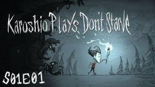 Karoshio Plays - Dont Starve: S01E01