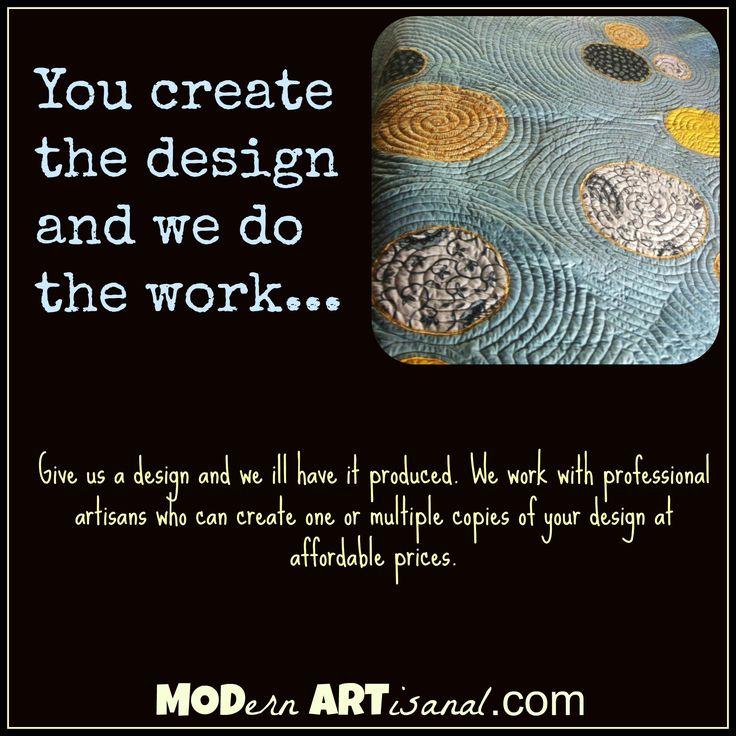 crafts made custom.  https://www.etsy.com/shop/MODernARTisanal?ref=shop_sugg